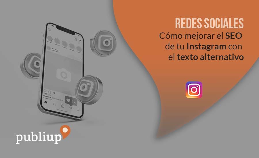 Cómo mejorar el SEO de tu Instagram con el texto alternativo