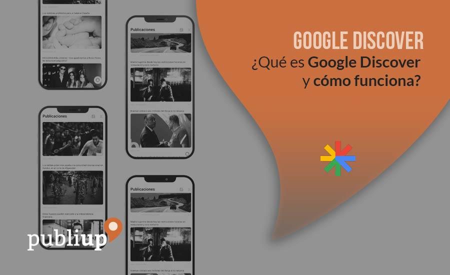 ¿Qué es Google Discover y cómo funciona?