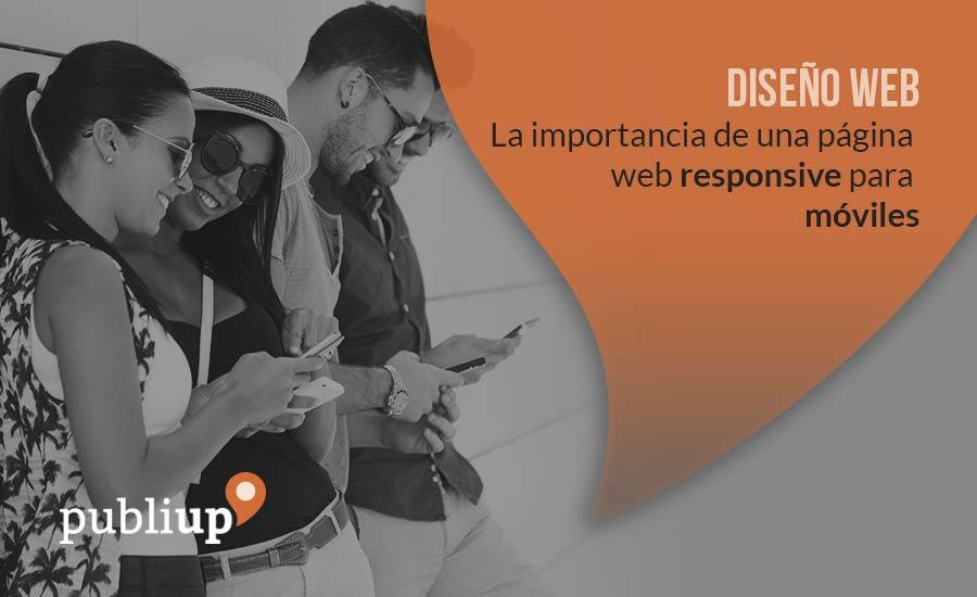 La importancia de una página web responsive para móviles