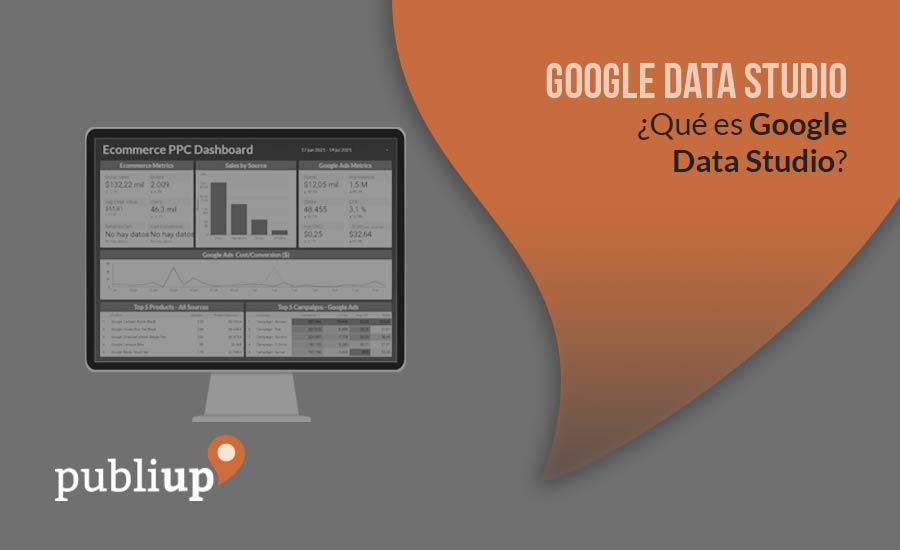 ¿Qué es Google Data Studio?